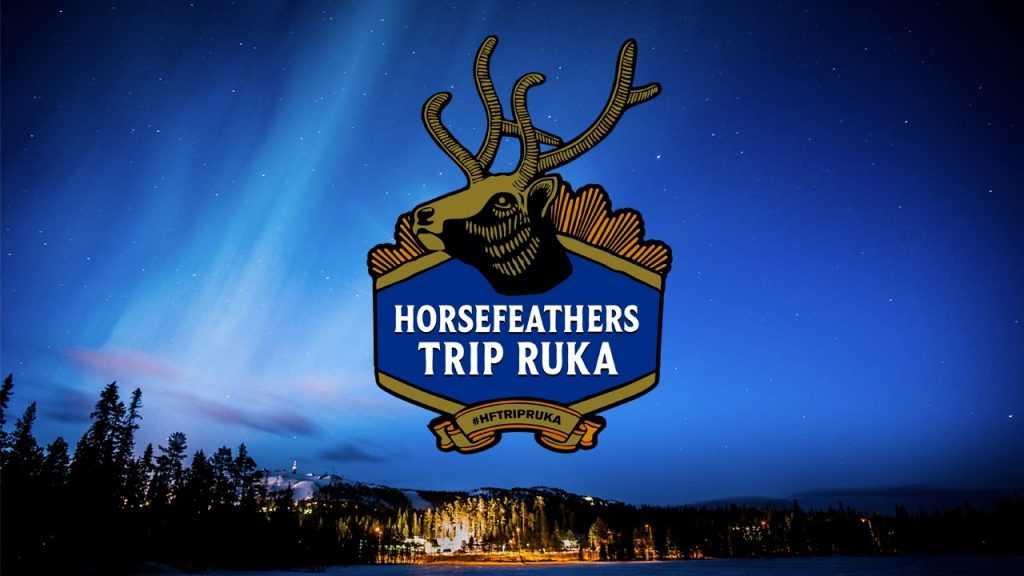 Horsefeathers trip Ruka