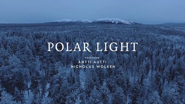 Polar Light - Antti Autti ja Nicholas Wolken Pyhällä.